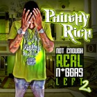 philthy rich not enough real left 2