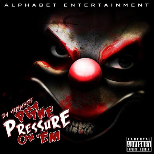 Da_Alphabets_Put_The_Pressure_On_Em-front-large