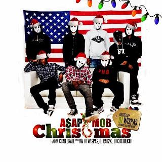 A$APMOBCHRISTMAS WITH DJ Rah2k Dj CosTheKid Dj Wispas