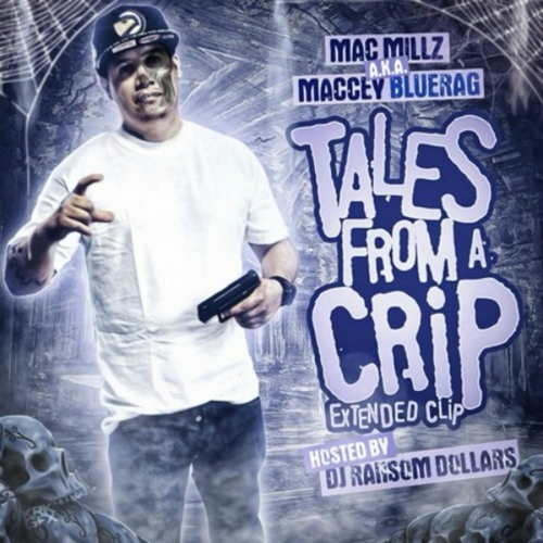 Mac_Millz_Tales_From_A_Crip_The_Extended_Clip-front-large