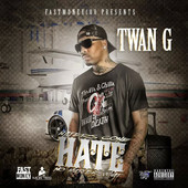 Twan_G_-_Haters_Gone_Hate_No_Matter_What_2014_front.170x170-75
