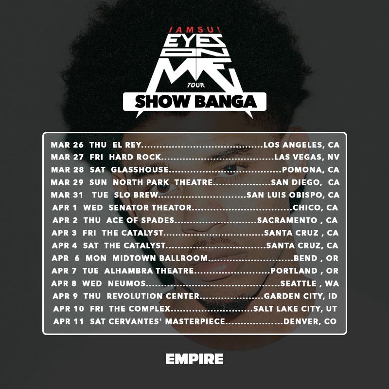 Show Banga - _Eyes On Me_ Tour Dates