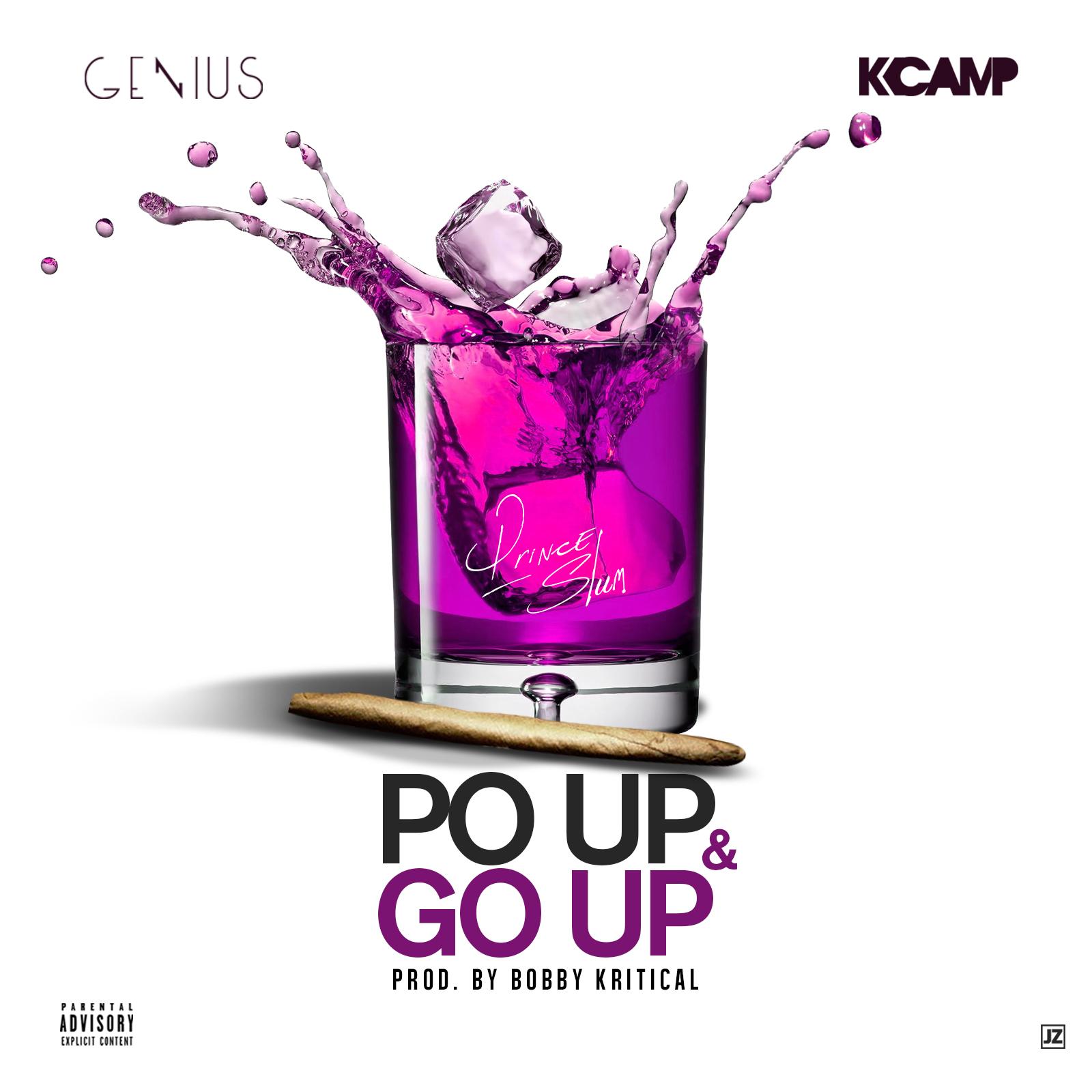 Genius x K Camp - Po Up & Go Up (Artwork)