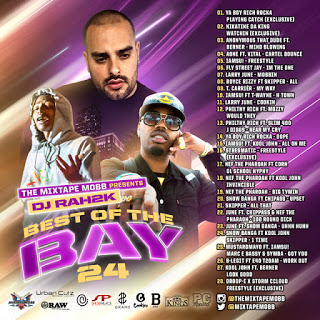 The Mixtape Mobb presents DJ Rah2k - Best of the Bay 24 [preview, for online use, JPEG]