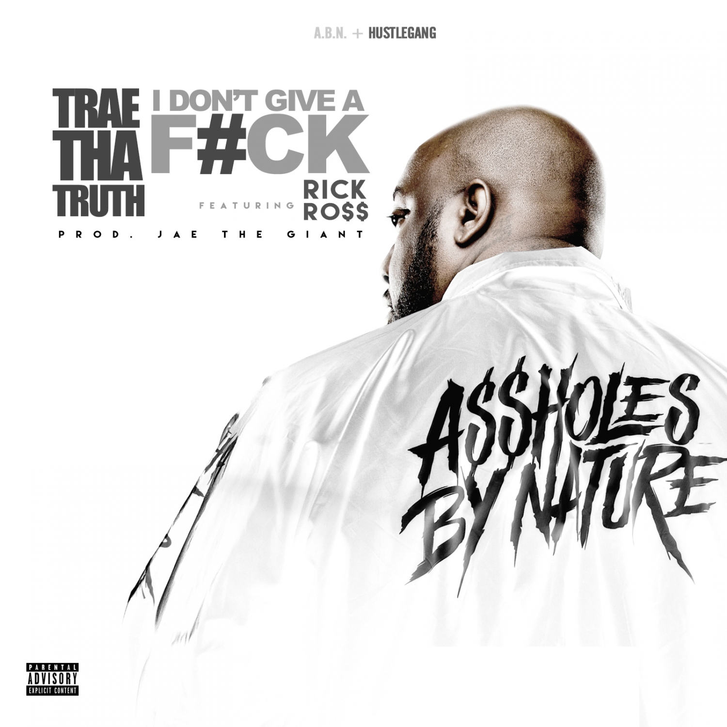 Trae Tha Truth - I Don't Give A F_ck (feat. Rick Ross)