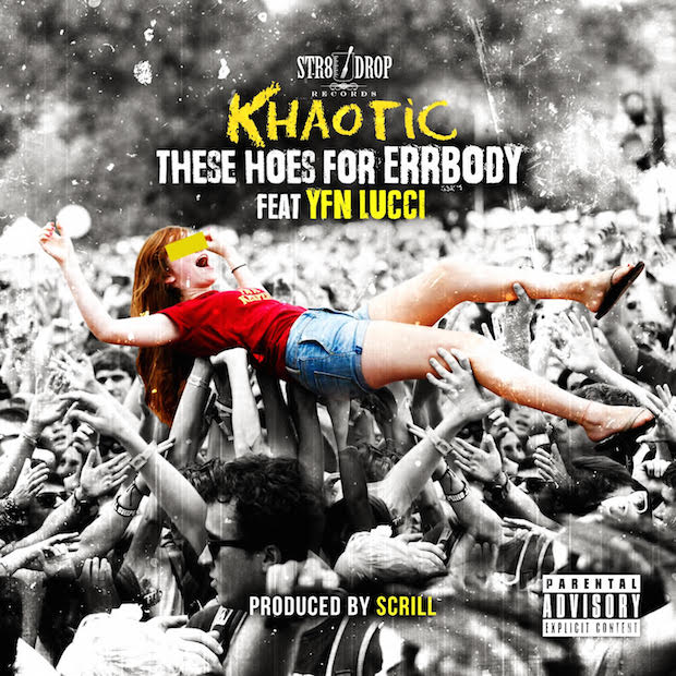 khaotic-these-hoes-for-errbody-remix-yfn-lucci