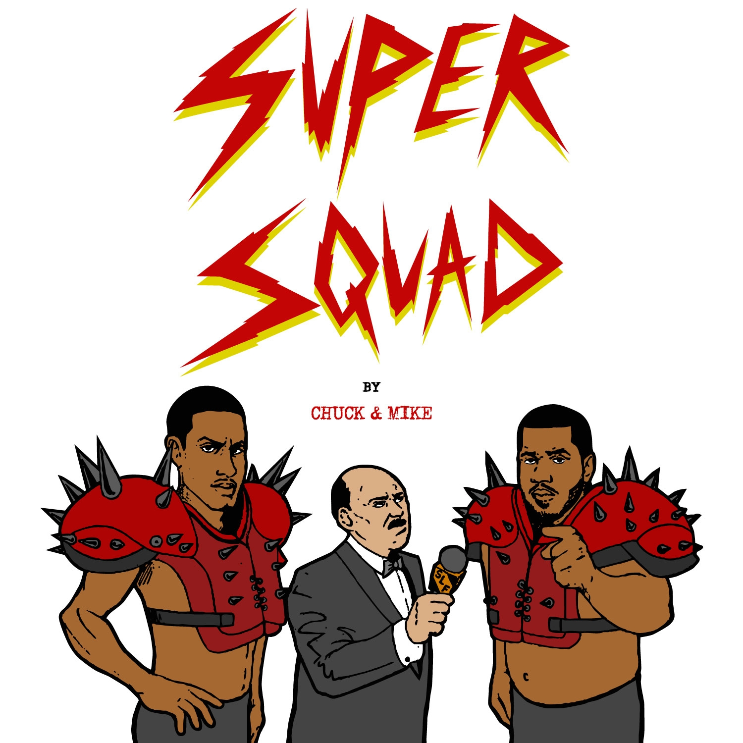 Chuck inglish - Super Squad- By Chuck & Mike