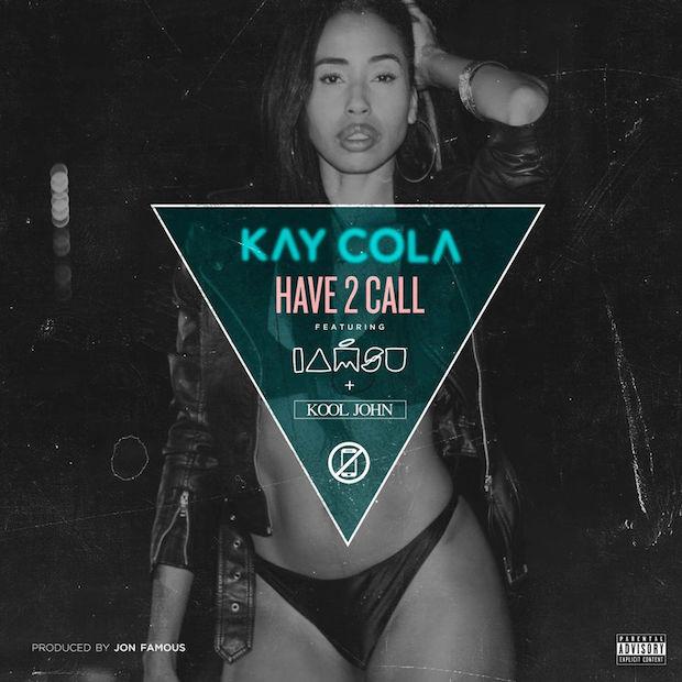 kay-cola-have-2-call-iamsu-kool-john