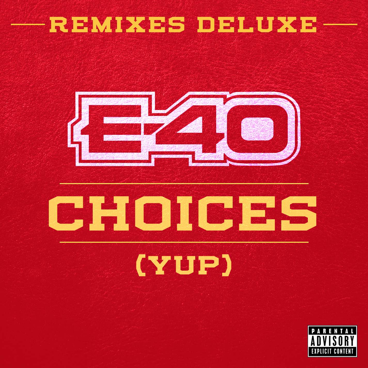 E40 Choices Remixes Deluxe