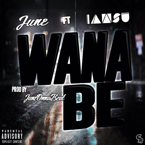 wana be