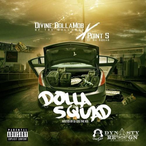 dolla squad