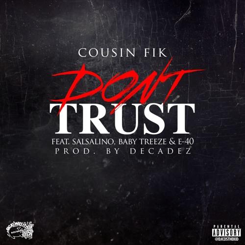 dont trust