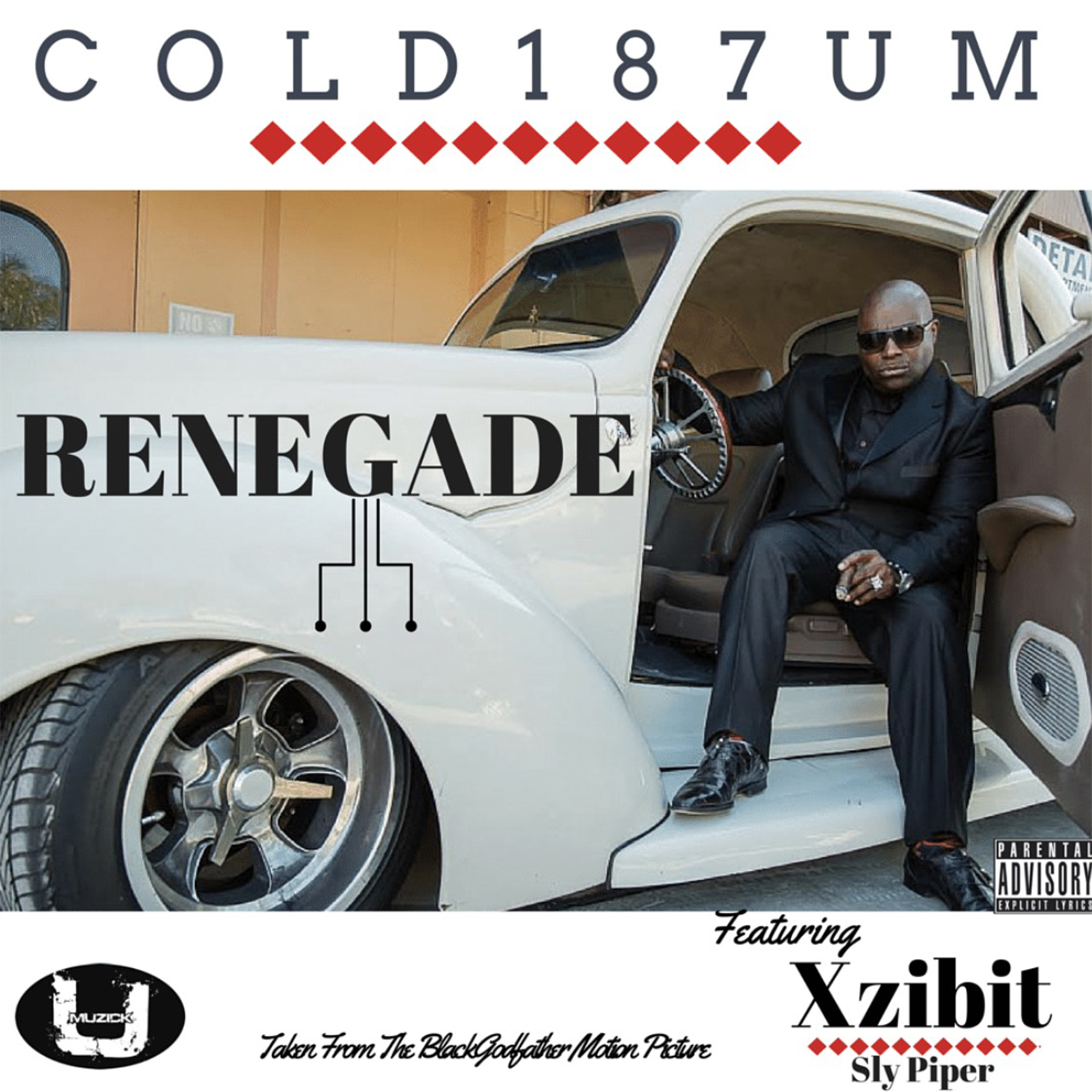 Renegade - Cold 187um Feat. Xzibit & Sly Piper_Cover