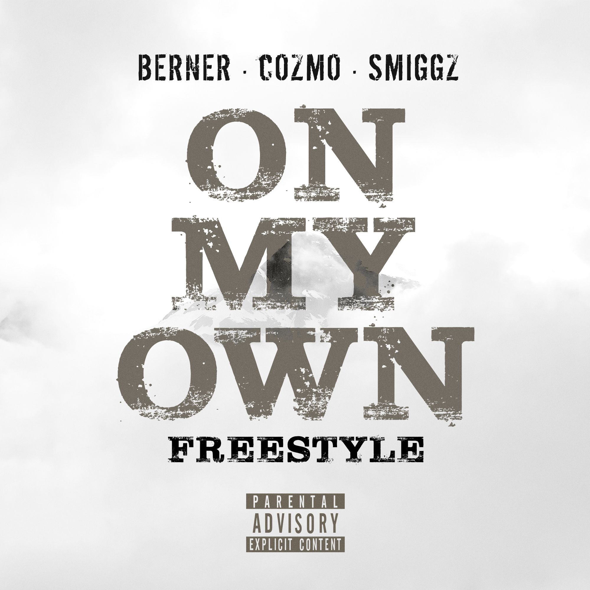 berner-on-my-own-freestyle