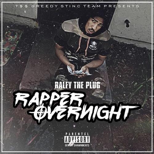 ralfythaplug-rapper-overnight