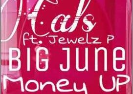 Cals ft Jewlez P & Big June - Money Up