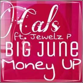 Cals ft Jewlez P & Big June - Money Up