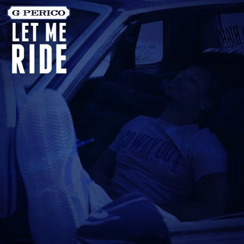 g-perico-let-me-ride-freestyle