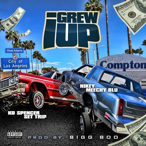 I-Grew-UP-KD-Spencer-Set-Trip-Nikey-Meechy-Blu