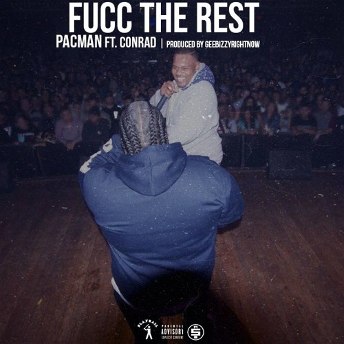 pacman-fucc-the-rest-ft-conrad