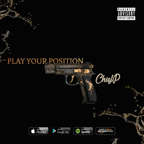 chief-p-play-your-postion-2016