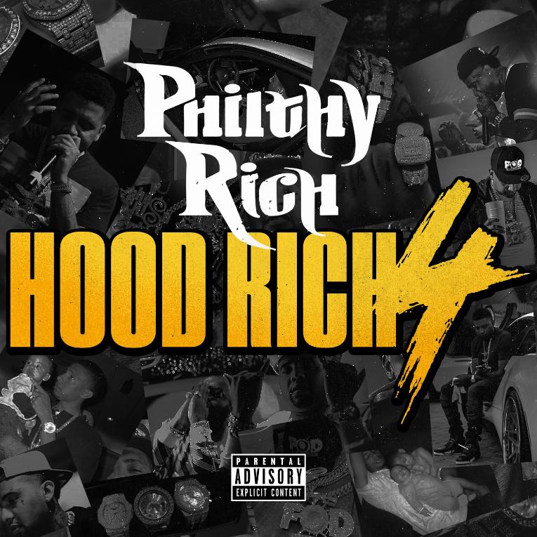 philthy-rich-hood-rich-2016
