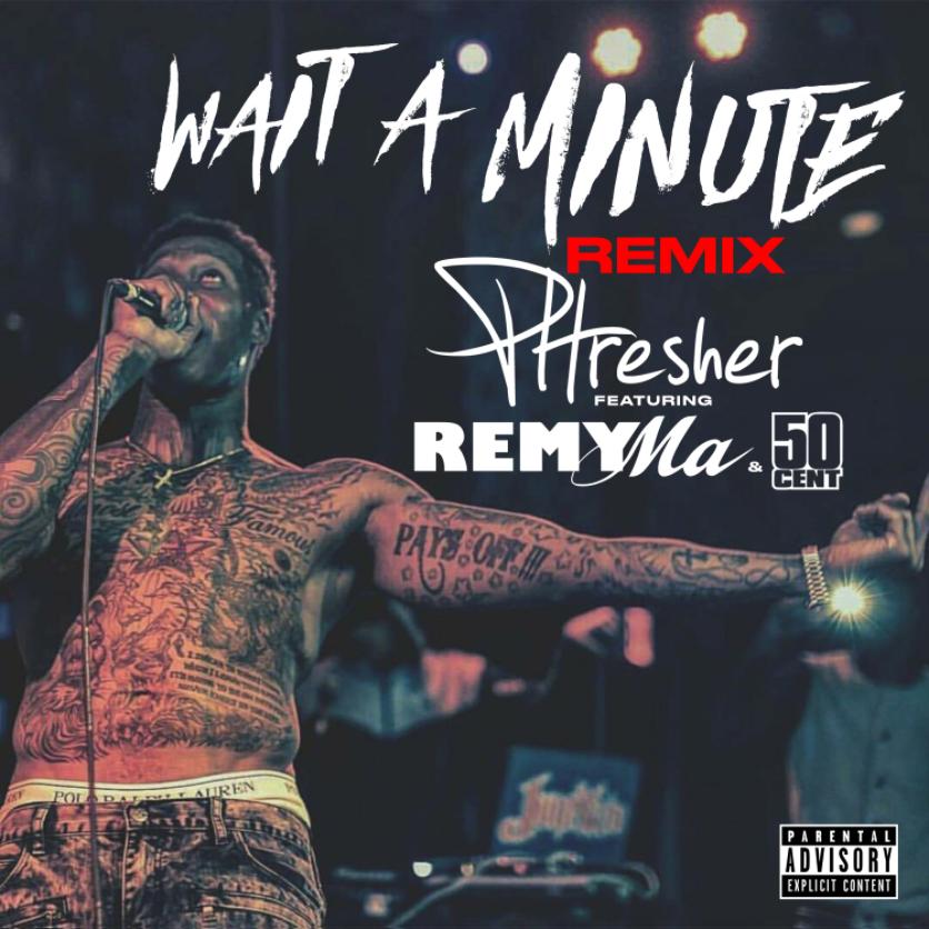 phresher-50-cent-remy-ma-remix