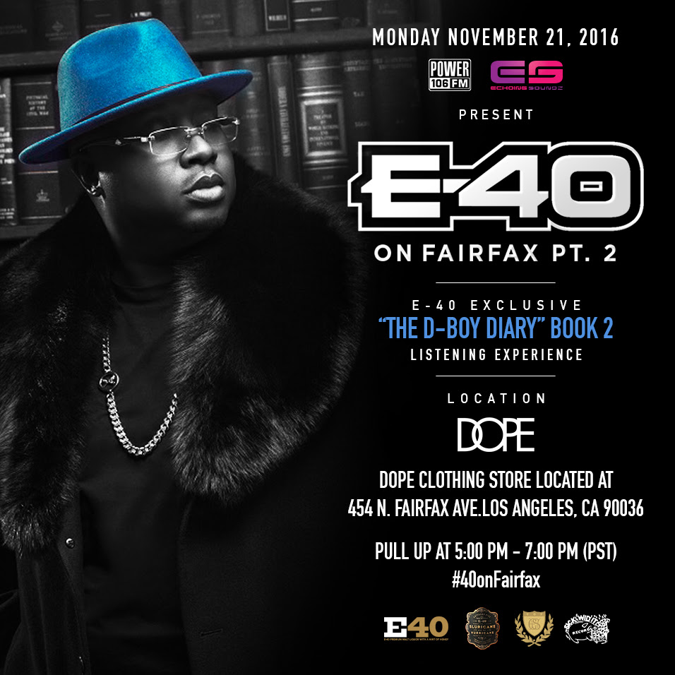 e-40-on-fairfax-the-d-boy-diary-1