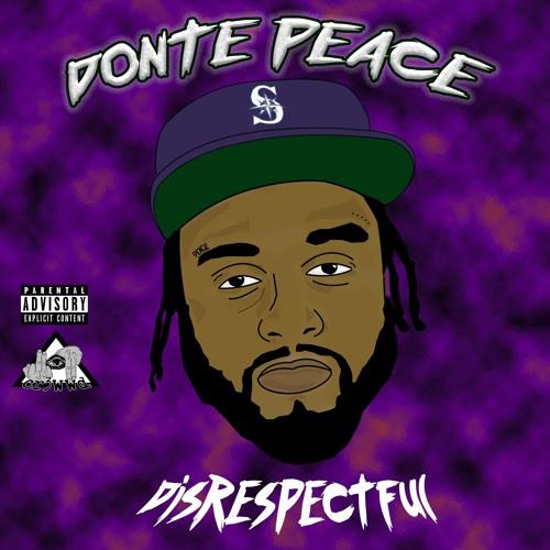 donte-peace-disrespectful