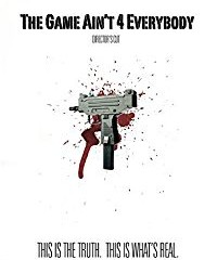 the-game-aint-for-everybody-full-movie