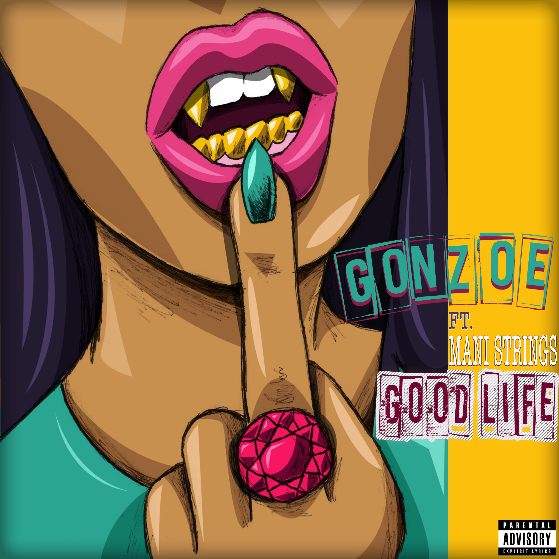 Good-Life-gonzo