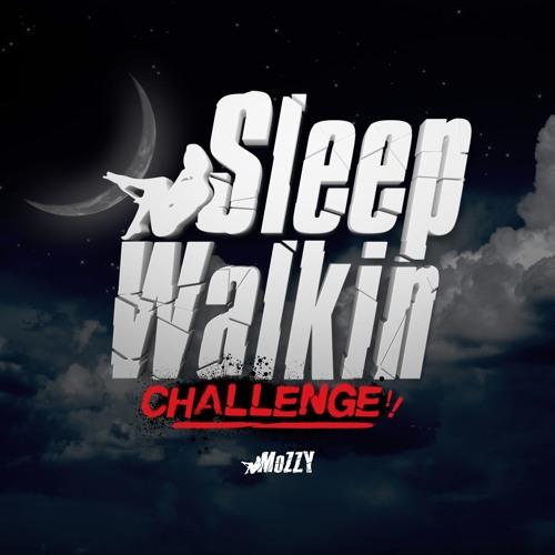 Mozzy-Sleep-Walkin-ChallengeSiccness.net_ Mozzy – Sleep Walking Challenge