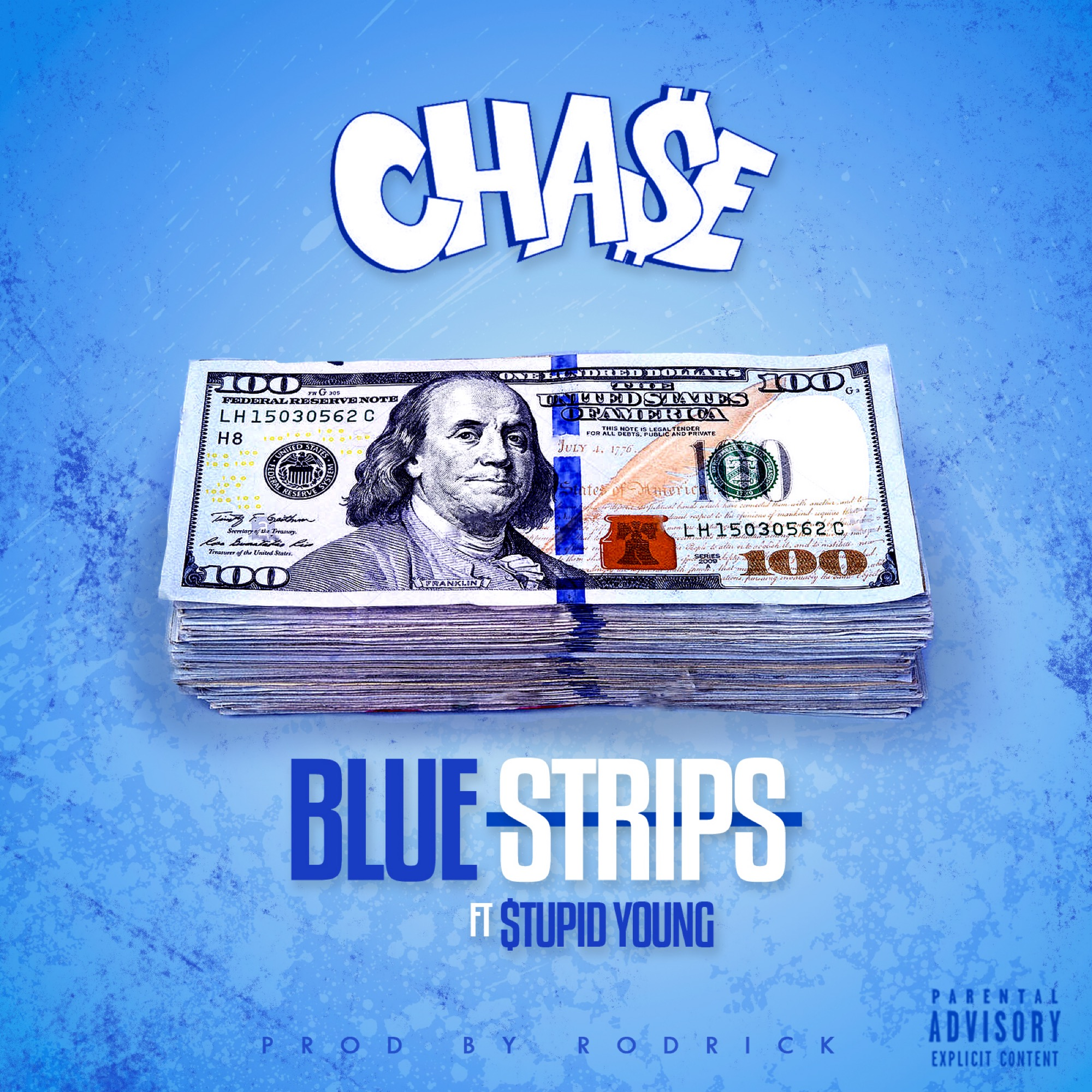 LONG BEACH RAPPERS CHA$E AND $TUPID YOUNG NEW SINGLE BLUE STRIPS