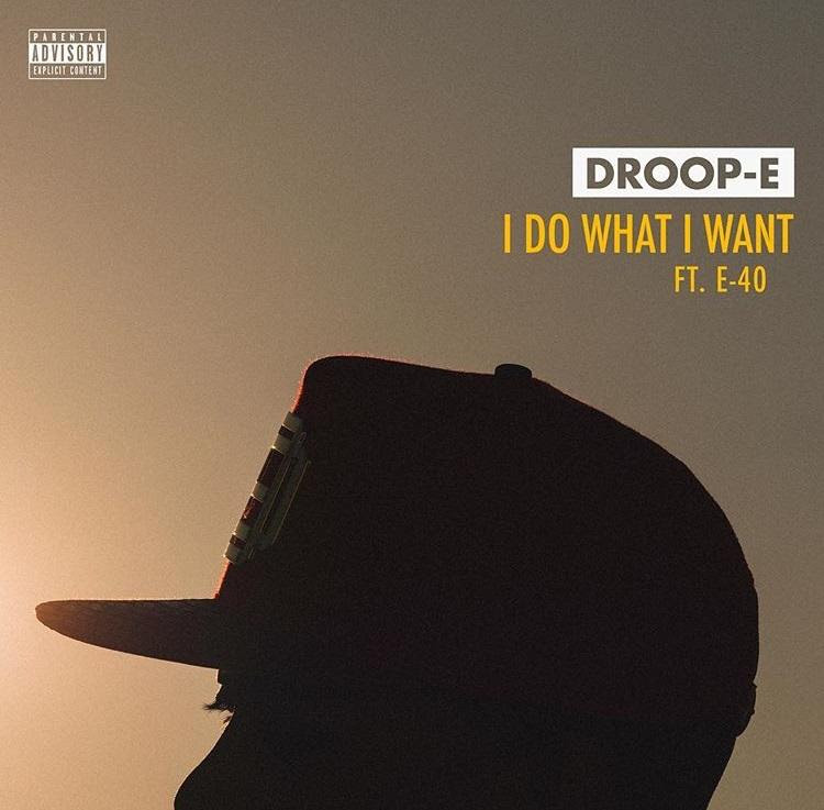 Droop-E I Do What I Want