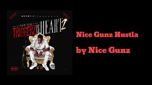 Nice Gunz Hustla Drops Trigga Gots No Heart