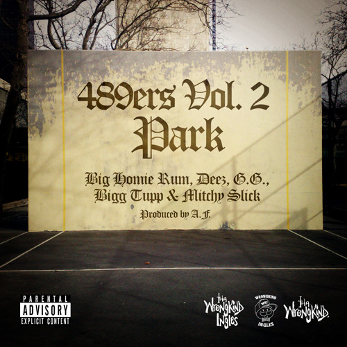 "First single off upcoming ""489ers Vol. 2"" mixtape"