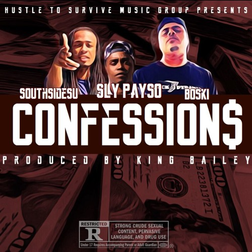 Sly Payso Feat  SouthSideSU & Boski - Confessions | Produced