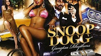 "Snoop Dogg ""Gangsta Rhythms"""