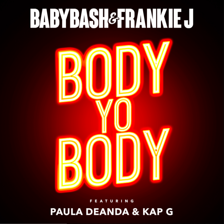 "Check out this latest single entitled ""Body Yo Body,"" by Latin American rapper Baby Bash & Frankie J feat. Paula Deanda & Kap G"