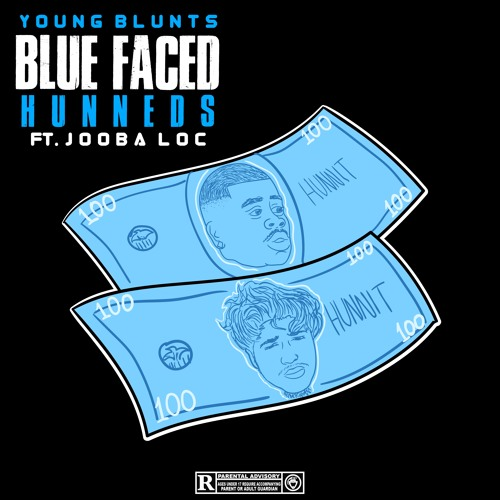 YOUNG BLUNTS BLUE FACE HUNNED