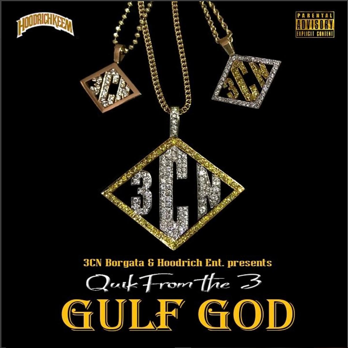 Quik From The 3 - Gulf God Mixtape