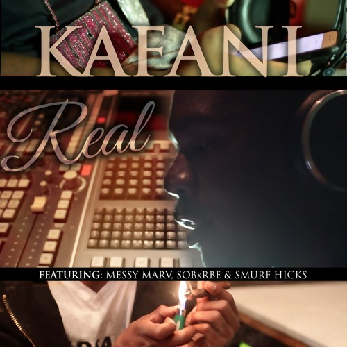 Kafani ft. SOB x RBE, Messy Marv & Smurf Hicks