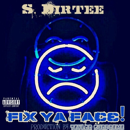 Smigg Dirtee New Single Fix a Face