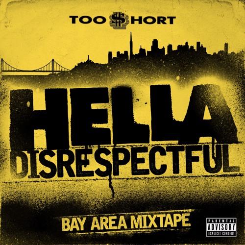 Hella Disrespectful Mixtape