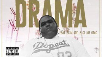 Pacman Da Gunman Feat. Slim 400 & Gi Joe OMG - Drama