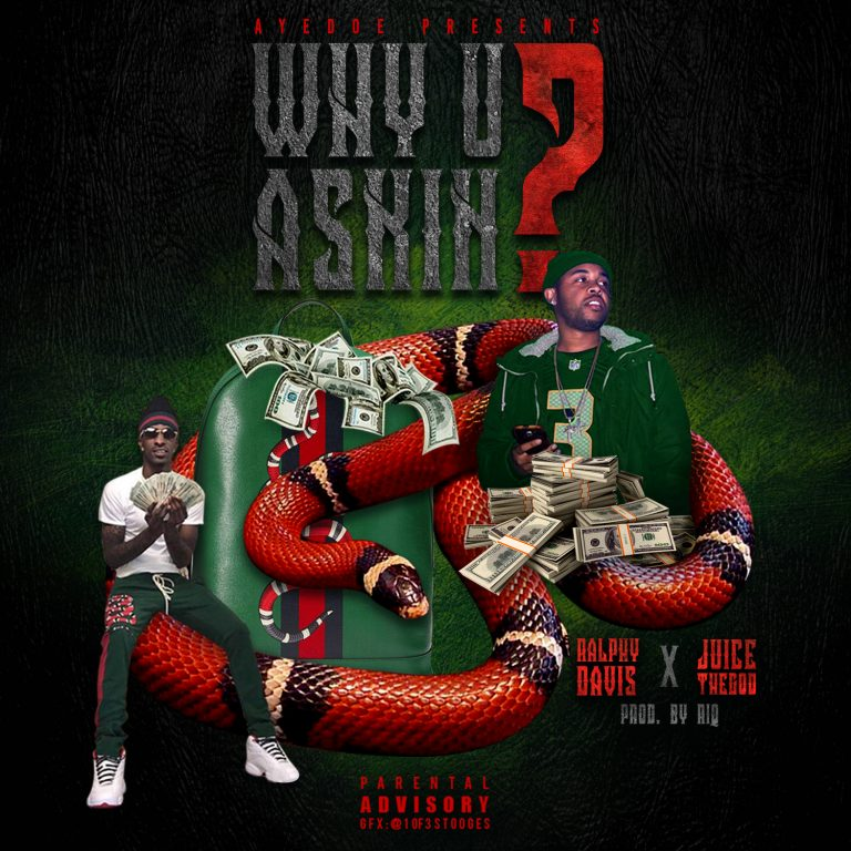 Ralphy Davis new Single Why U Askin?