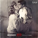 Berner Drops His Latest Project 11/11