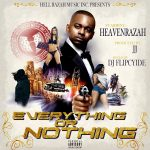 """Hell Razah Drops His Latest Project """"Everything Or Nothing"""""""
