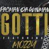 Pacman Da Gunman feat. Mozzy - Gotti