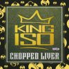 King Iso - Chopped Liver